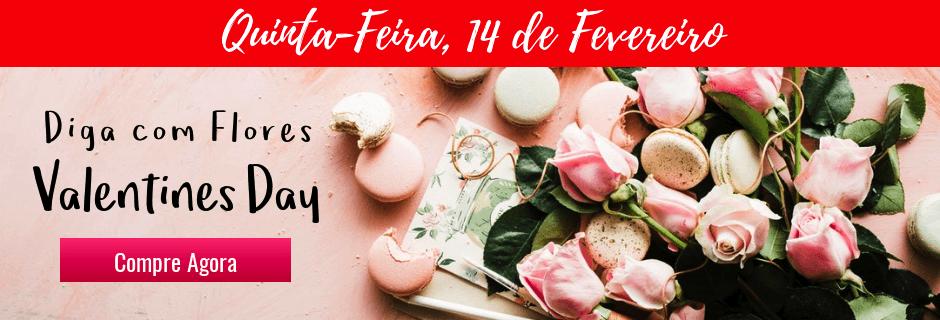 Flores Valentines Day - Entregamos em Todo o Brasil
